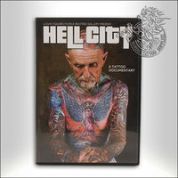 Hell City, A Tattoo Documentary